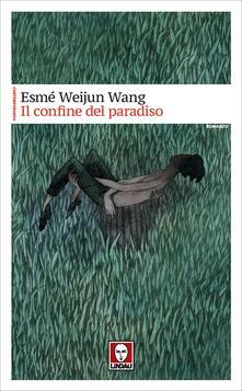 Il confine del paradiso - Thais Siciliano,Esmé Weijun Wang - ebook