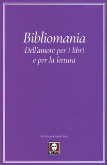Antondemarirreguera.es Bibliomania. Dell'amore per i libri e per la lettura Image