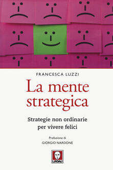 Vitalitart.it La mente strategica. Strategie non ordinarie per vivere felici Image