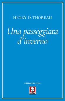 Una passeggiata d'inverno - Henry David Thoreau,Massimo Scorsone - ebook