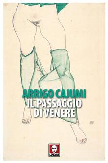 Il passaggio di Venere - Arrigo Cajumi - ebook