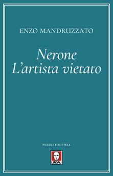 Osteriacasadimare.it Nerone. L'artista vietato Image