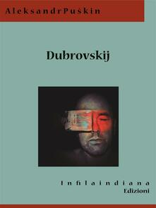 Dubrovskij - Aleksandr Puskin - ebook