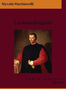 La mandragola - Niccolò Machiavelli - ebook
