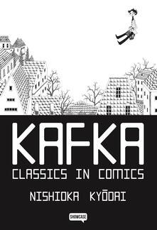 Kafka. Classics in comics - Nishioka Kyodai - copertina