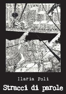 Stracci di parole - Ilaria Poli - ebook