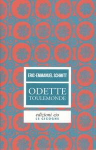 Odette Toulemonde - Eric-Emmanuel Schmitt - copertina