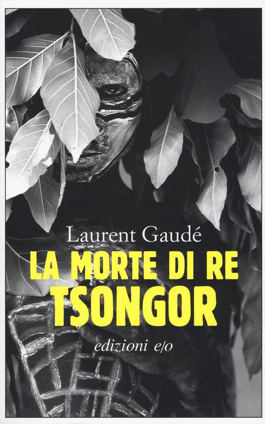 La morte di re Tsongor - Laurent Gaudé - copertina