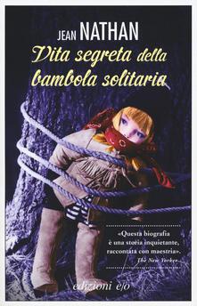 Adiaphora.it La vita segreta della bambola solitaria Image