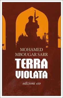 Terra violata - Mohamed Mbougar Sarr - copertina