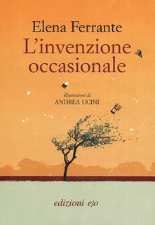 L' invenzione occasionale - Elena Ferrante - copertina