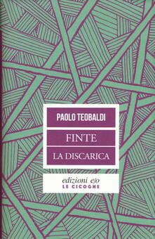 Finte-La discarica - Paolo Teobaldi - copertina