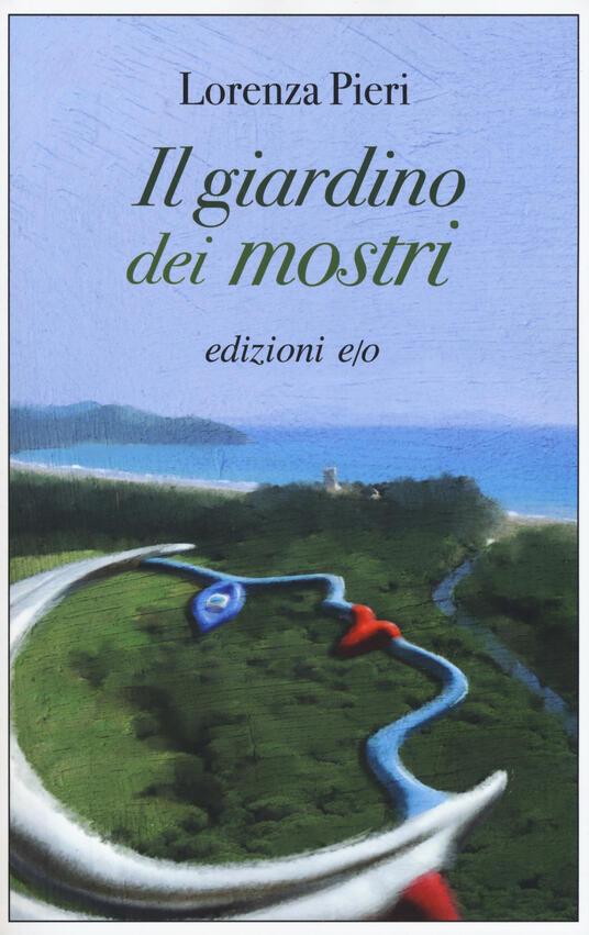 Il giardino dei mostri - Lorenza Pieri - copertina