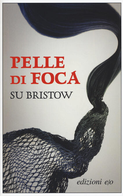 Pelle di foca - Su Bristow - copertina