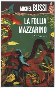 La follia Mazzarino - Michel Bussi - copertina