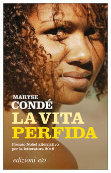 La vita perfida - Guia Risari,Maryse Condé - ebook