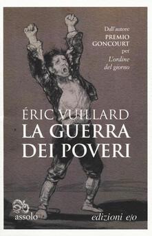 La guerra dei poveri - Éric Vuillard - copertina