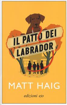 Il patto dei Labrador - Matt Haig - copertina