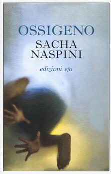 Ossigeno - Sacha Naspini - copertina