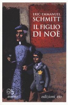 Il figlio di Noè - Eric-Emmanuel Schmitt - copertina
