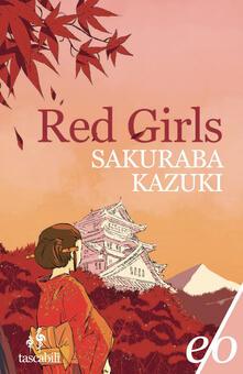 Red girls. La leggenda della famiglia Akakuchiba - Anna Specchio,Kazuki Sakuraba - ebook
