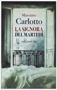 La signora del martedì - Massimo Carlotto - copertina