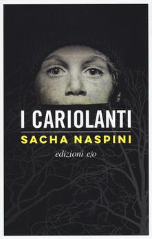 I cariolanti - Sacha Naspini - copertina