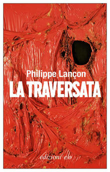 La traversata - Philippe Lançon,Alberto Bracci Testasecca - ebook