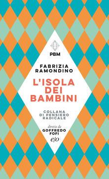 L' isola dei bambini - Fabrizia Ramondino - ebook