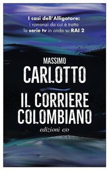 Il corriere colombiano - Massimo Carlotto - copertina