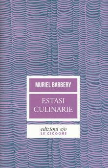 Estasi culinarie - Muriel Barbery - copertina