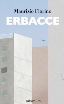 Erbacce - Maurizio Fiorino - ebook