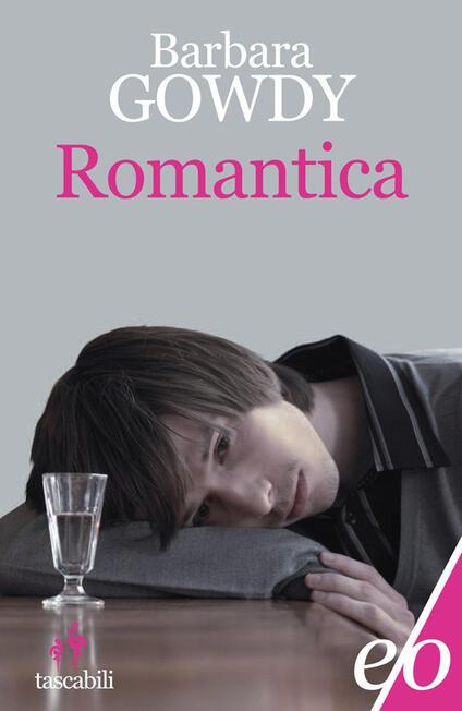 Romantica - Barbara Gowdy - copertina