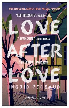 Love After Love - Paola D'Accardi,Ingrid Persaud - ebook