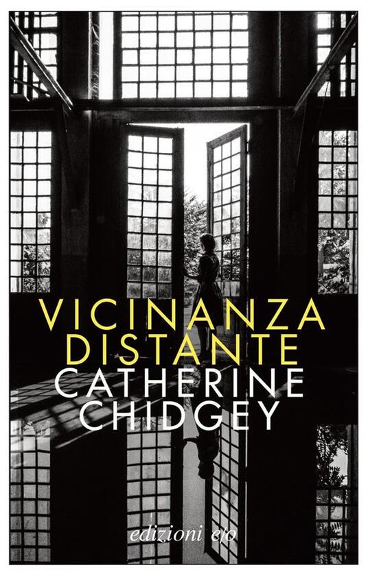 Vicinanza distante - Catherine Chidgey - copertina
