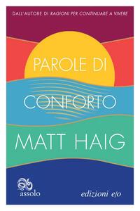 Libro Parole di conforto Matt Haig