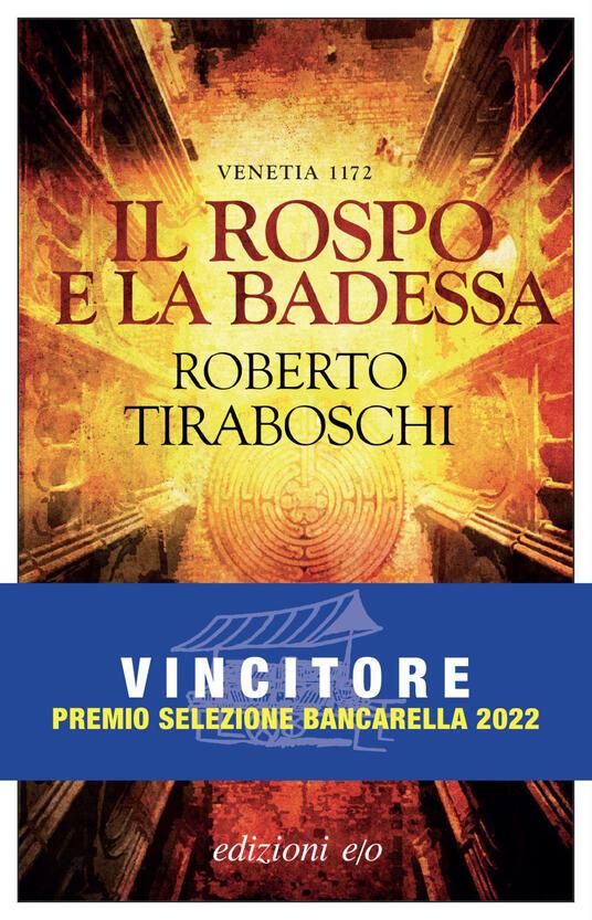 Il rospo e la badessa. Venetia 1172 - Roberto Tiraboschi - ebook