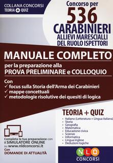 Winniearcher.com Concorso per 536 carabinieri allievi marescialli del ruolo ispettori. Manuale completo. Con software di simulazione Image