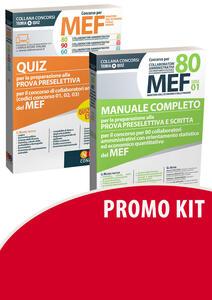 Concorso per 80 collaboratori MEF. Manuale completo per la preparazione alla prova preselettiva e scritta per il concorso per 80 collaboratori amministrativi con orientamento statistico ed economico quantitativo del MEF (codice concorso 01)-Quiz