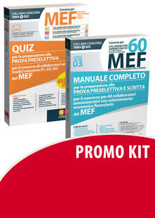 Concorso per 60 collaboratori MEF. Manuale completo per la preparazione prova preselettiva e scritta concorso 60 collaboratori amministrativi con orientamento economico finanziario del MEF (codice concorso 03)-Quiz.pdf