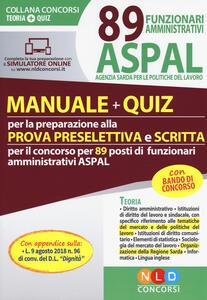 89 funzionari amministrativi ASPAL. Manuale + quiz per la preparazione della prova preselettiva e scritta - copertina