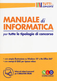 Grandtoureventi.it Manuale di informatica per tutte le tipologie di concorso. Con software di simulazione Image
