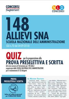 Lpgcsostenible.es 148 allievi SNA Scuola Nazionale dell'Amministrazione (G.U. n. 70 del 04-09-2018) . Quiz per la preparazione alla prova preselettiva e scritta. Con software di simulazione Image