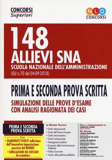 148 allievi SNA 148 allievi SNA Scuola Nazionale dell'Amministrazione (G.U. n. 70 del 04-09-2018). Prima e seconda prova scritta