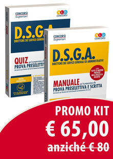 Kit Concorso DSGA: Manuale per la prova preselettiva e prova scritta-Quiz per la preparazione alla prova preselettiva.pdf