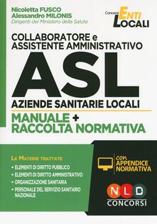 Premioquesti.it Collaboratore e assistente amministrativo ASL Aziende Sanitarie Locali. Manuale e Raccolta normativa. Con aggiornamento online Image