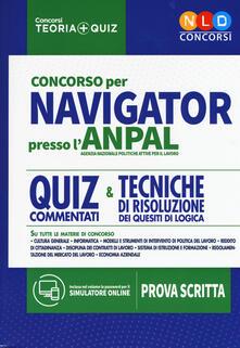 Concorso per Navigator presso l'ANPAL. Quiz commentati e tecniche di risoluzione dei quesiti di logica. Con simulatore online