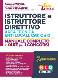 Istruttore e istruttore direttivo area tecnica enti locali, cat. C e D. Manuale completo + quiz per i concorsi. Con software di simulazione.pdf