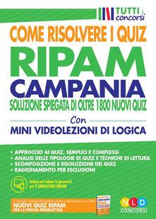 Ristorantezintonio.it Concorso Regione Campania. Come risolvere i quiz RIPAM. Soluzione spiegata di oltre 1800 nuovi quiz. Con simulatore online. Con Video Image
