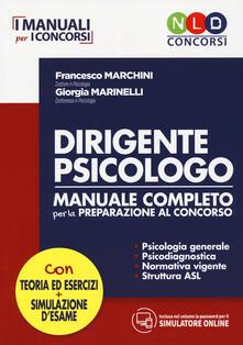 Radiospeed.it Dirigente psicologo. Manuale completo per la preparazione al concorso. Con simulatore online Image